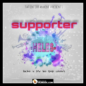 Supporter(Locko X Mr Léo pop cover)